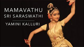 Kuchipudi By Yamini Kalluri (Mamavathu Sri Saraswathi)