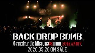 【BACK DROP BOMB】Micromaximum Live Digest Movie