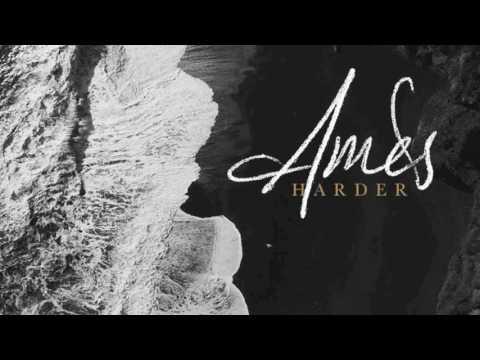 AMES - Harder (Audio)