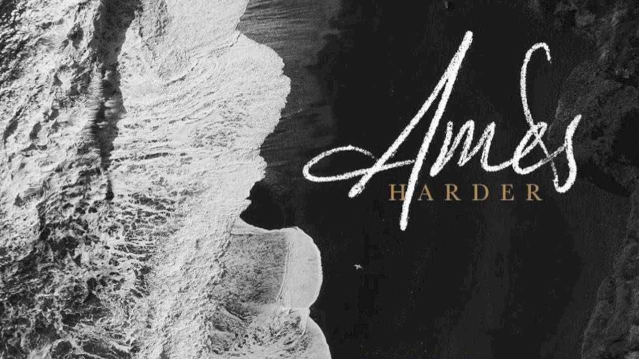 Download AMES - Harder (Audio)