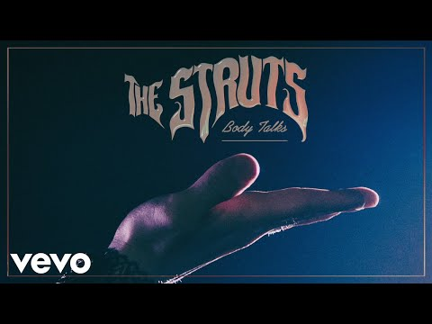 The Struts - Body Talks (Audio)