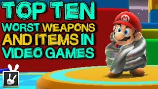 Top Ten Worst Weapons/Items in Video Games