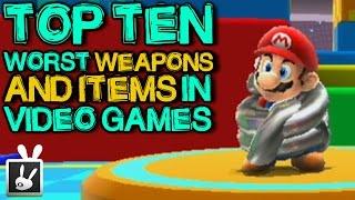 Top Ten Worst Weapons/Items in Video Games