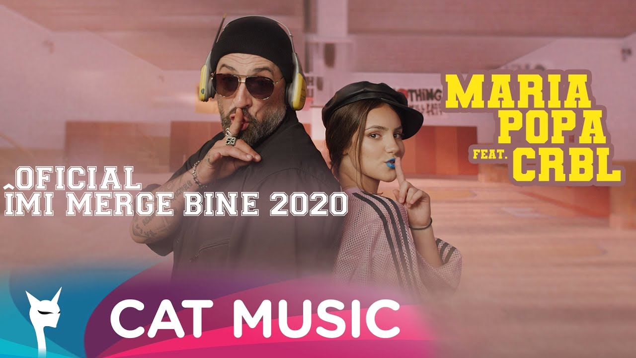 Maria Popa feat. CRBL - Oficial imi merge bine 2020 (Official Video)