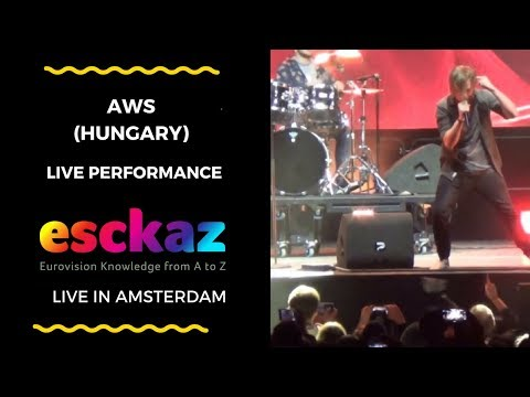 ESCKAZ in Amsterdam: AWS (Hungary) - Viszlát nyár