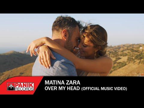 Смотреть клип Matina Zara - Over My Head