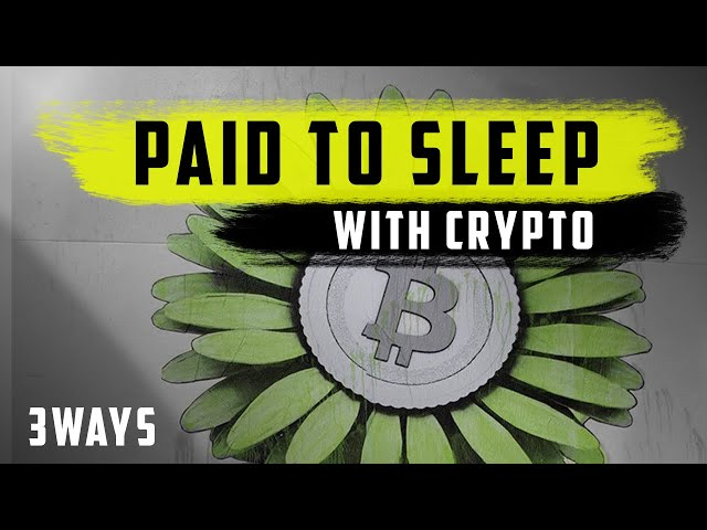 Crypto Passive Income : 3 Reasons to Start & How to Get Paid While You Sleep (Introduction) Part 1.