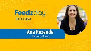 [Feedzday] Ana Rezende: Agilidade emocional