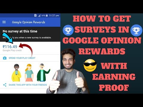 How To get Surveys in google opinion rewards With Earning Proof
