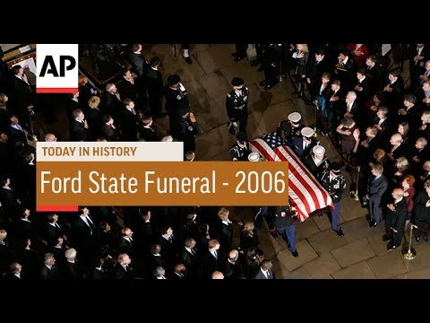 Ford State Funeral - 2006 | Today in History | 30 Dec 17