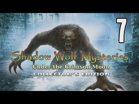 Shadow Wolf Mysteries 4: Under The Crimson Moon [07] w/YourGibs, Wardfire - SURPRISED BY CURLY OWNER