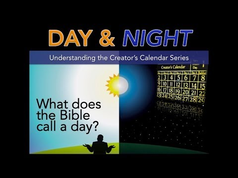 The Biblical Understanding of Day and Night by Moreh Felix