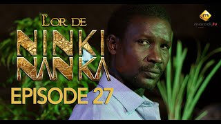 Série - L'or de Ninki Nanka - Episode 27