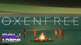 Oxenfree PC Gameplay 60fps 1080p
