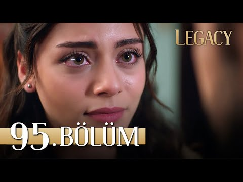 Emanet 95. Bölüm   Legacy Episode 95