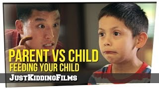 Parent vs Child - Feeding Your Child