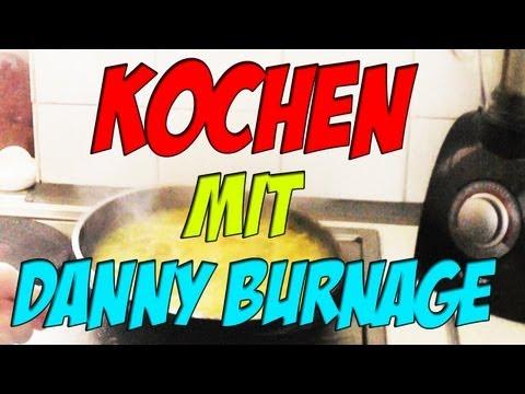 KOCHEN mit DANNY BURNAGE! :D