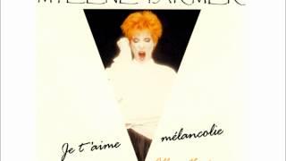 Mylène Farmer Je T Aime Mélancolie Album Version