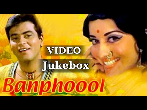 All Songs Of Banphool (HD) - Laxmikant Pyarelal - Lata Mangeshkar - Mohd Rafi - Kishore Kumar