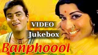 All Songs of Banphool - Laxmikant Pyarelal - Lata Mangeshkar - Mohd Rafi - Kishore Kumar