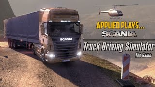 Applied Plays... Scania Truck Driving Simulator   OfficialAppliedHarpy