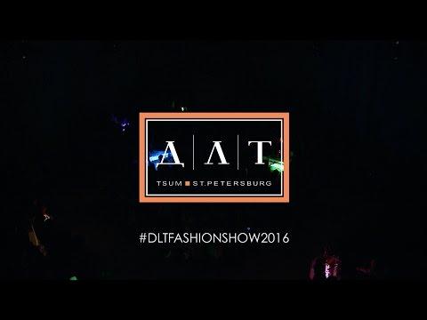 DLT | FASHION SHOW | 2016