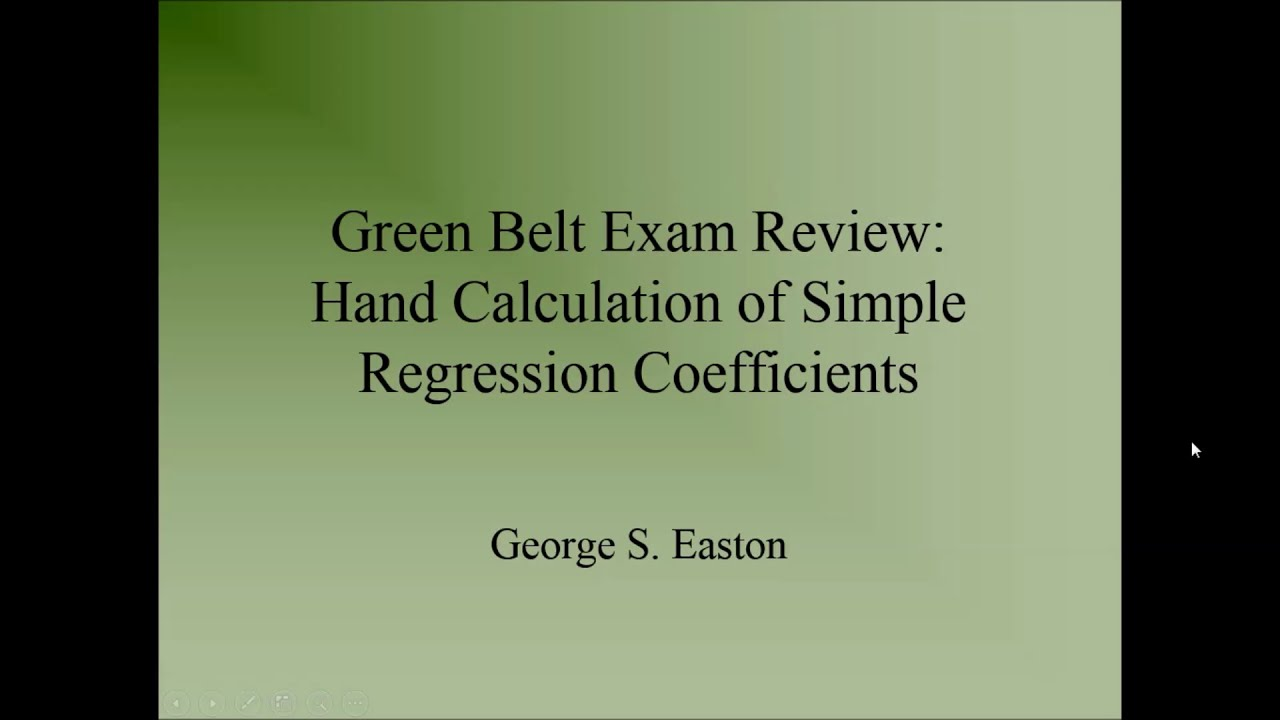 Six Sigma Green Belt Exam Hand Calculate Simple Regression