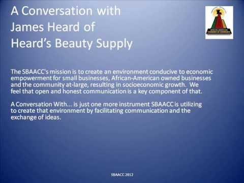 SBAACC - A Conversation With James Heard of Heard's Beauty Supply