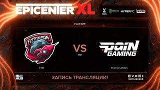 FTM vs paiN Gaming, EPICENTER XL [Maelstorm, Jam]