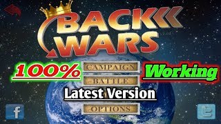 Back Wars MOD/ 100% Working/ Latest Version