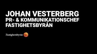 Fastighetsbyrån - Johan Vesterberg, PR- och kommunikationschef