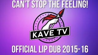 CANT STOP THE FEELING! // KAVETV LIP DUB 2015-16