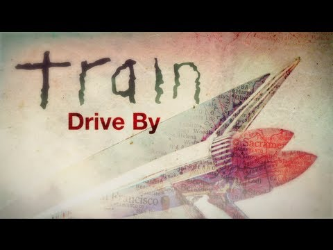 "Train - ""Drive By"""