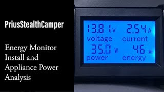 Energy Monitor Install, Power Usage Dometic CFX, Heater, LED, Prius Stealth Camper, Car Van