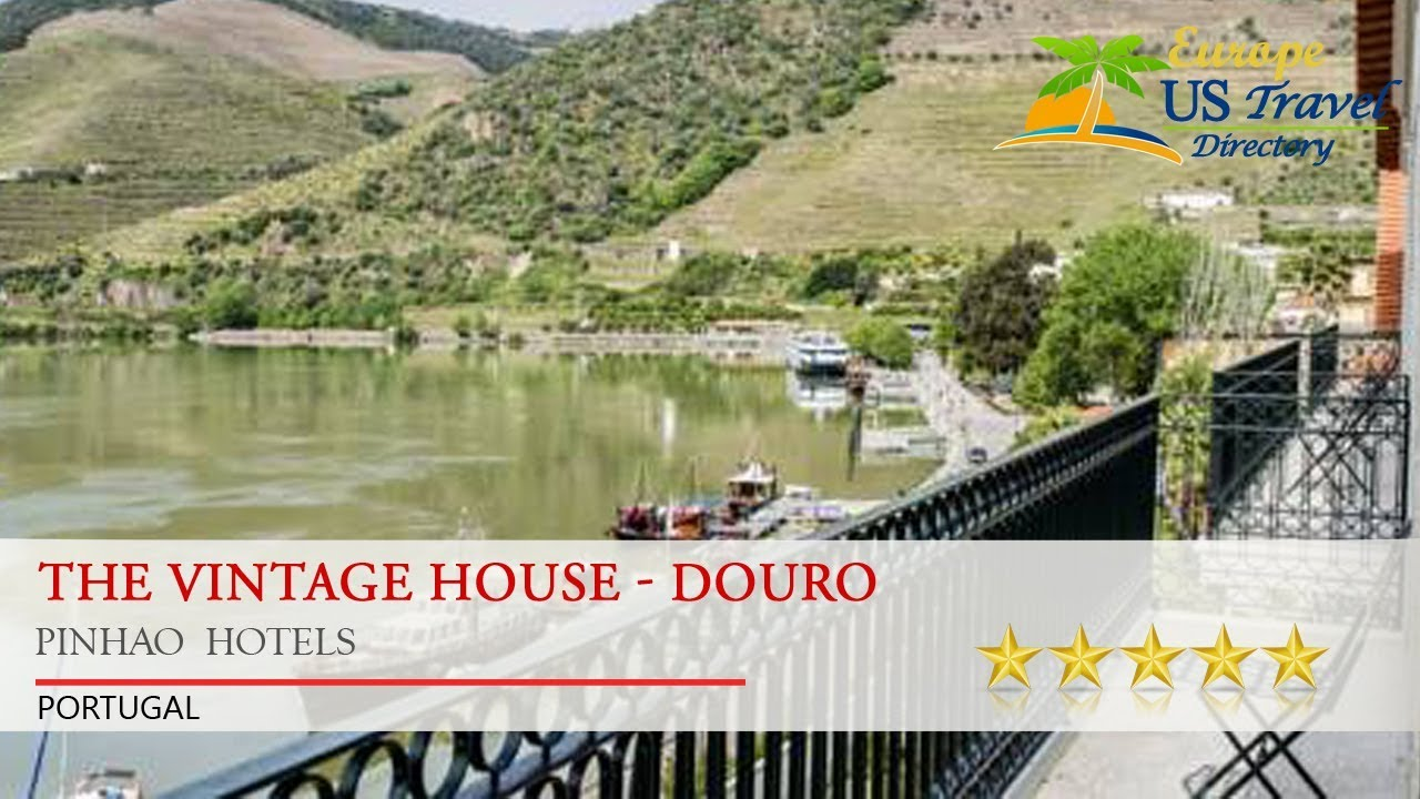 The Vintage House   Douro   Pinhao Hotels, Portugal