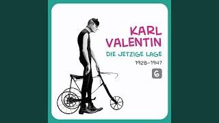 Karl Valentin – Die jetzige Lage