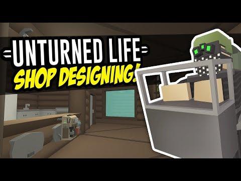 SHOP DESIGNING - Unturned Life Roleplay #89