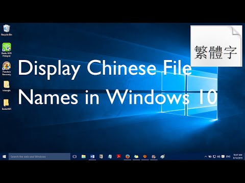 Fix: Can't Display Chinese Filenames in Windows 10