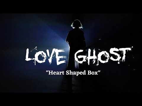 "Love Ghost- ""Heart Shaped Box"" [official music video]"