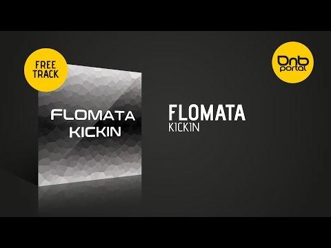 Flomata - Kickin [Free]