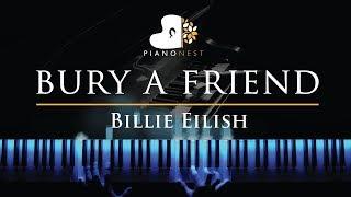 Billie Eilish - bury a friend - Piano Karaoke / Sing Along Cover with Lyrics
