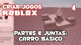 Creating a car with parts and joints in Roblox Studio [how to create games on Roblox #04]