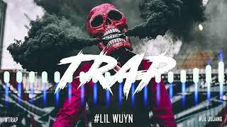 TOP 10 BÀI TRAP HAY NHẤT CỦA LIL WUYN   Best Trap - Rap - Hip Hop - Bass Music 2021