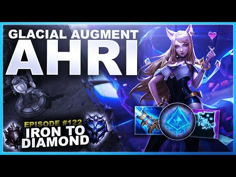 GLACIAL AUGMENT AHRI, IS IT GOOD? - Iron to Diamond | League of Legends