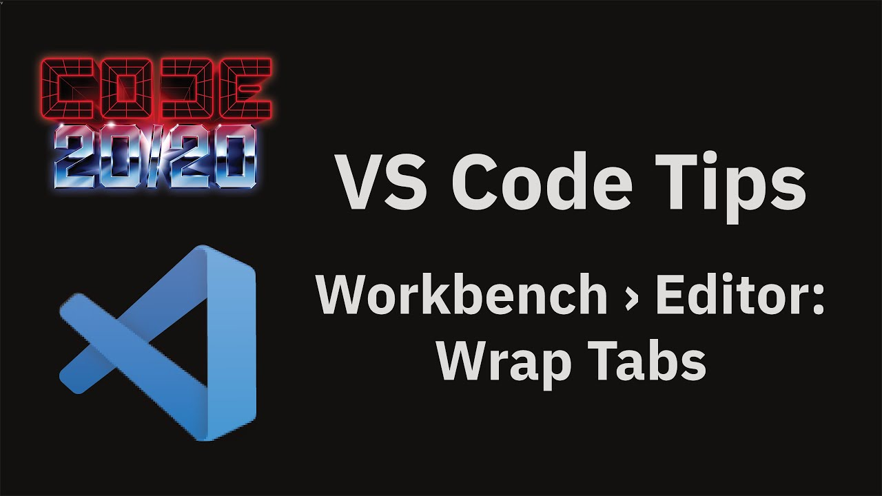 Workbench › Editor: Wrap Tabs