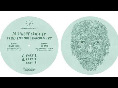 Prins Emanuel & Golden Ivy - Midnight Cruise Pt. 1