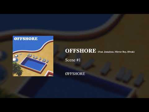 Õffshore - OFFSHORE (Feat.JOMALXNE,Mirror Boy,iHwak)