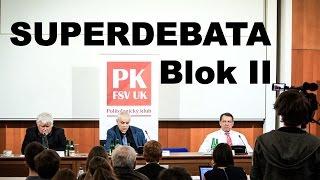 SUPERDEBATA: Česká republika na rozcestí - II. blok