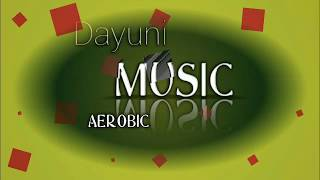 MUSIC AEROBIC DAYUNI LOW IMPACT