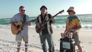 Where the Blue Sky Meets the Sea - Tom DeVoursney [Original Song]